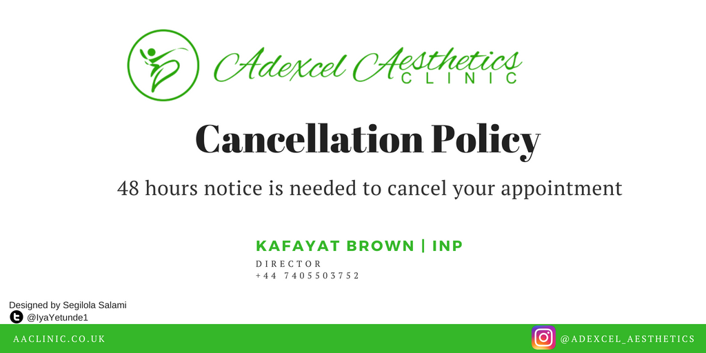 cancellation policy for adexcel aesthetics clinic. designed by segilola salami